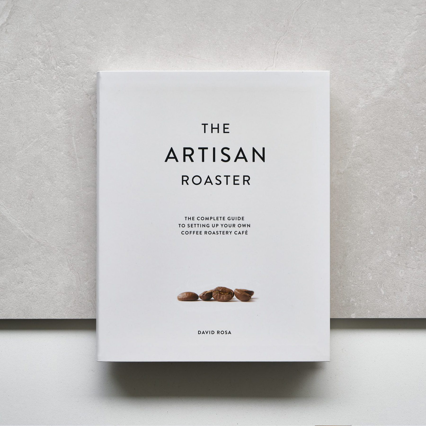 The-Artisan-Roaster-Setting-up-your-own-Coffee-Roastery-Cafe-Softer-Volumes-1